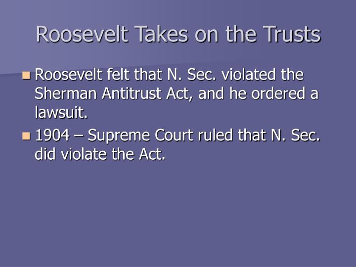 Roosevelt Takes on the Trusts