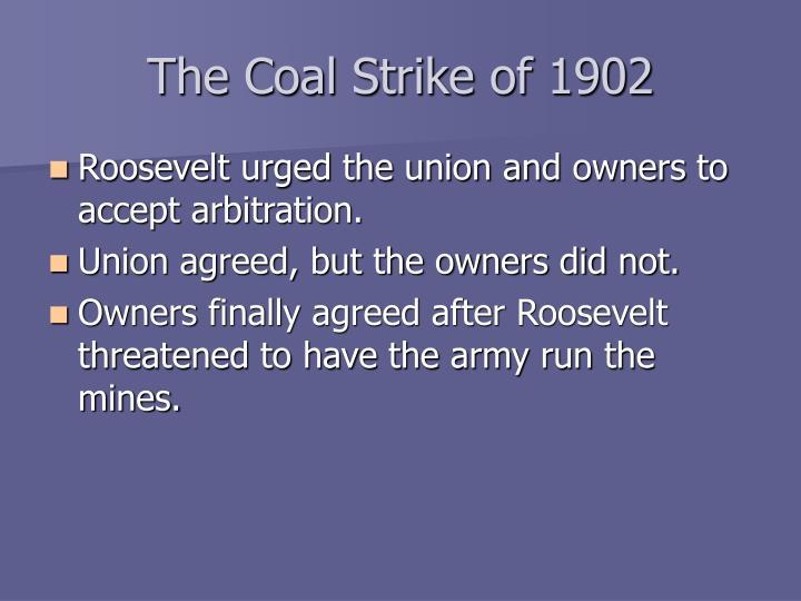 The Coal Strike of 1902