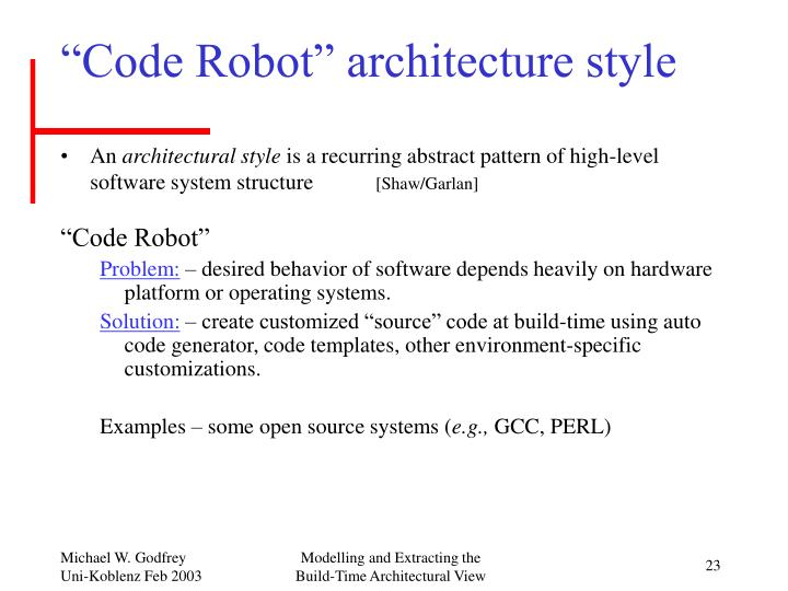 """Code Robot"" architecture style"