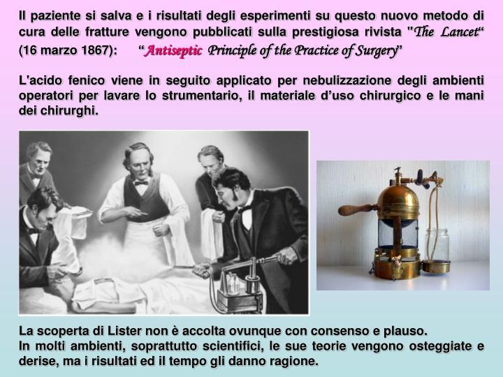 """Il paziente si salva e i risultati degli esperimenti su questo nuovo metodo di cura delle fratture vengono pubblicati sulla prestigiosa rivista """""""