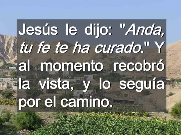 """Jesús le dijo: """""""