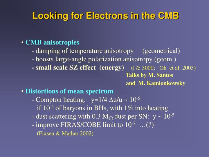 Looking for Electrons in the CMB