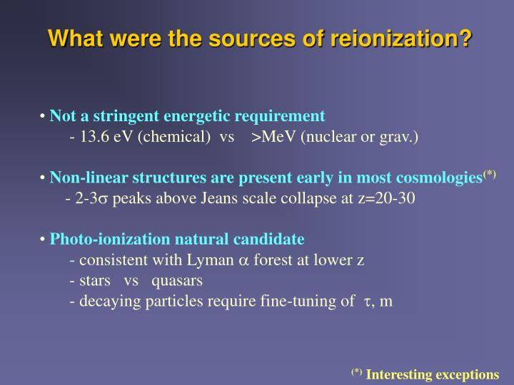 What were the sources of reionization?