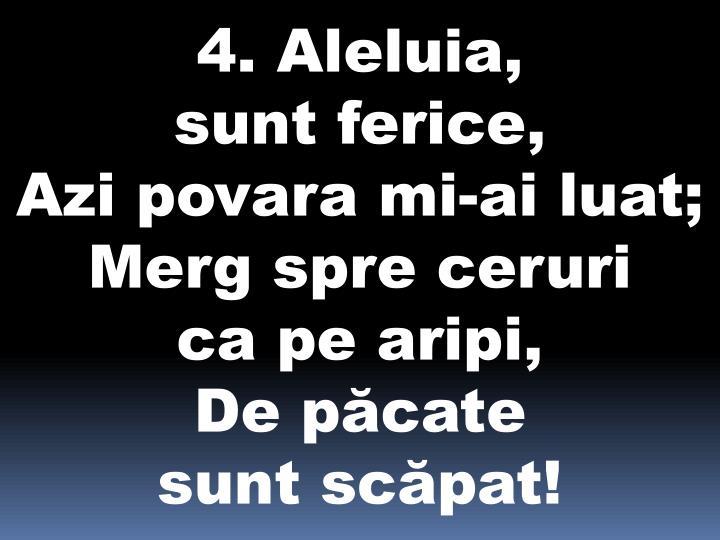 4. Aleluia,