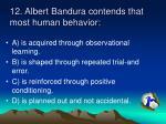 12 albert bandura contends that most human behavior