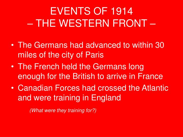 EVENTS OF 1914
