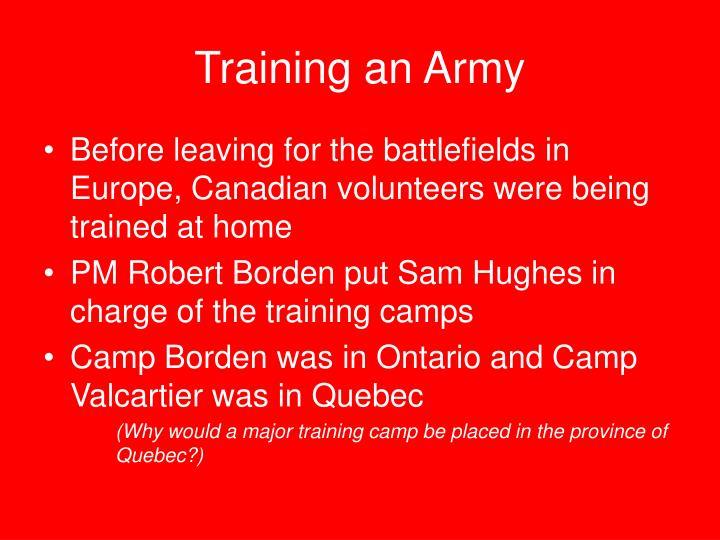 Training an Army