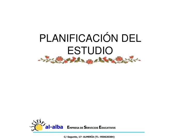 PLANIFICACIÓN DEL ESTUDIO