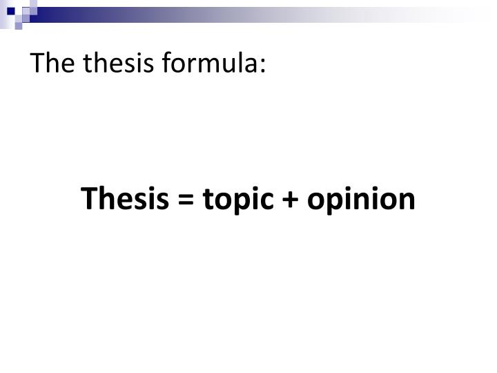 The thesis formula