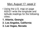 mon august 17 week 2