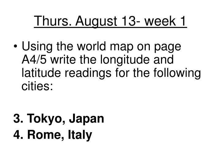 Thurs. August 13- week 1