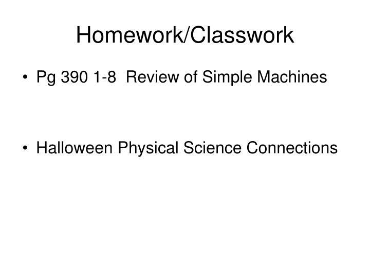 Homework/Classwork