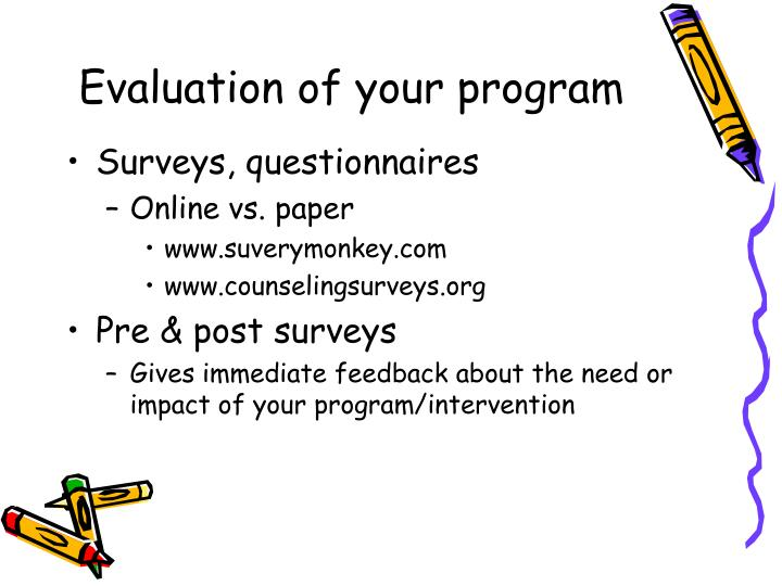 Evaluation of your program