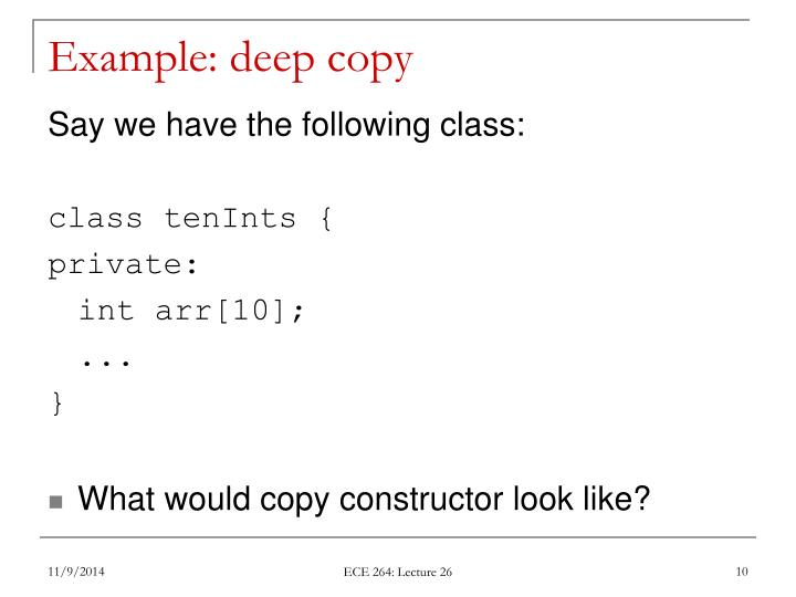Example: deep copy