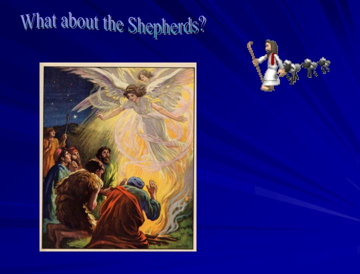 What about the Shepherds?