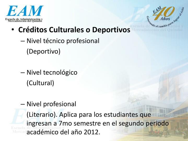 Créditos Culturales o Deportivos