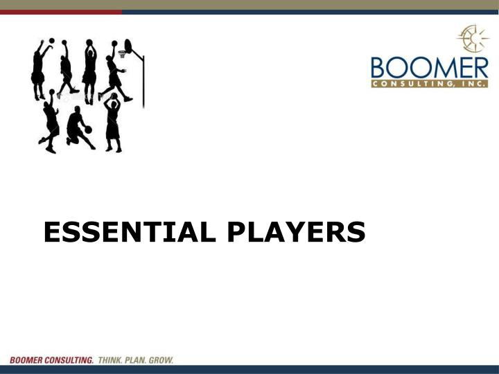 Essential Players