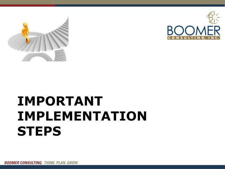 Important implementation