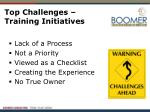 top challenges training initiatives
