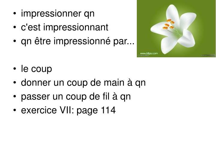 impressionner qn