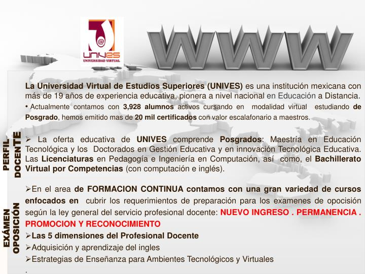 La Universidad Virtual de Estudios Superiores (UNIVES)