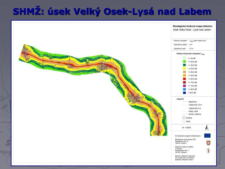 SHMŽ: úsek Velký Osek-Lysá nad Labem
