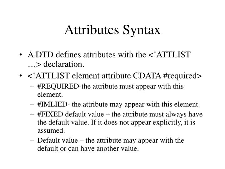 Attributes Syntax