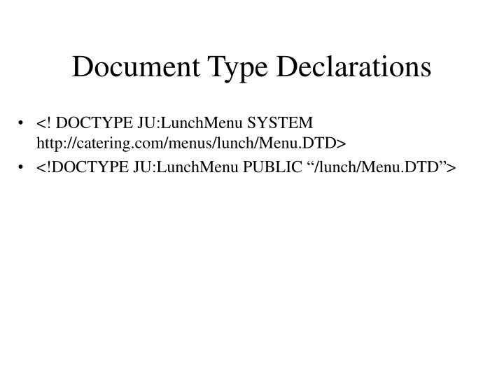 Document Type Declarations