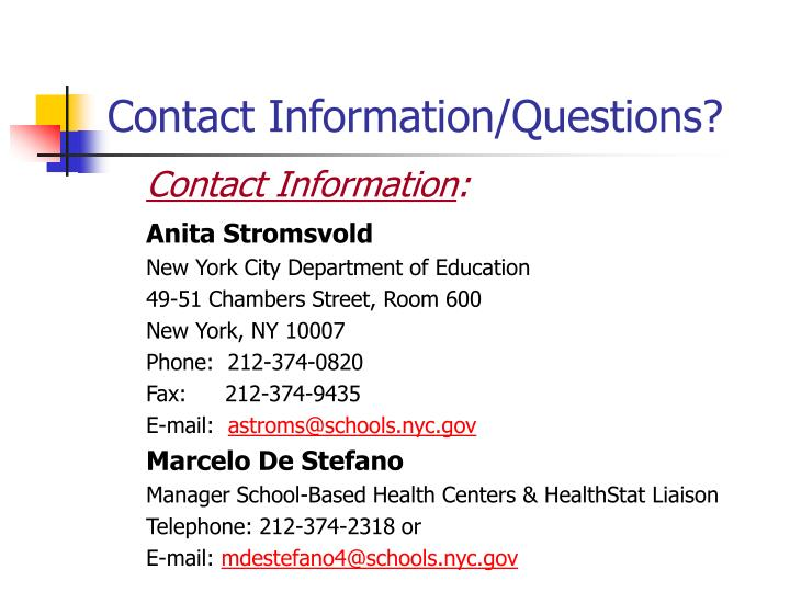 Contact Information/Questions?
