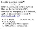 if we want the inner product of v with itself v v to be positive for nonzero v what should a b be
