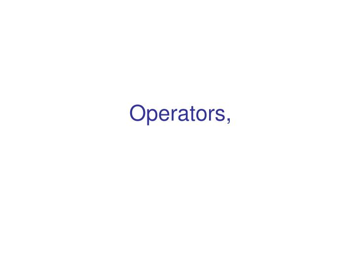 Operators,