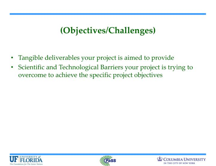 (Objectives/Challenges)