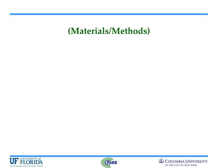 (Materials/Methods)