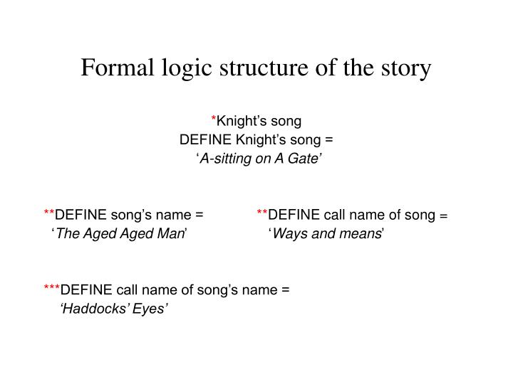 Formal logic structure of the story