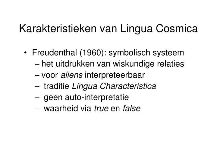 Karakteristieken van Lingua Cosmica