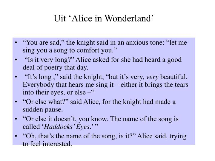 Uit 'Alice in Wonderland'