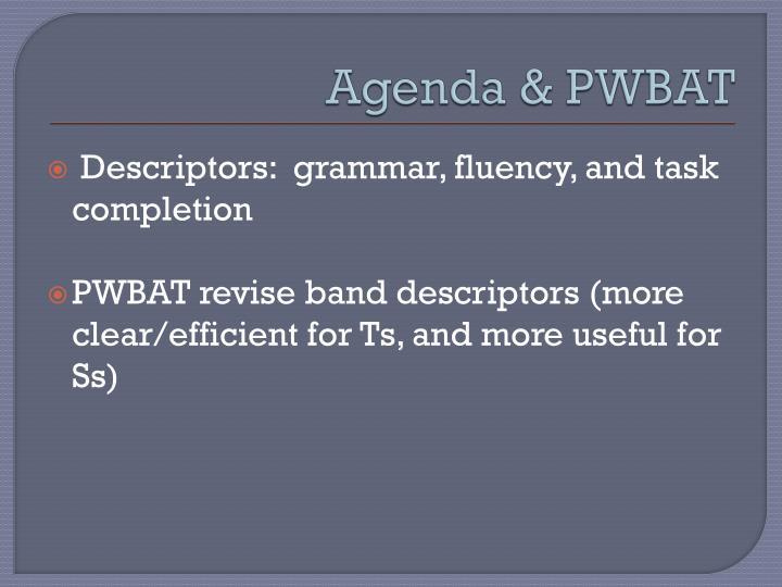 Agenda & PWBAT