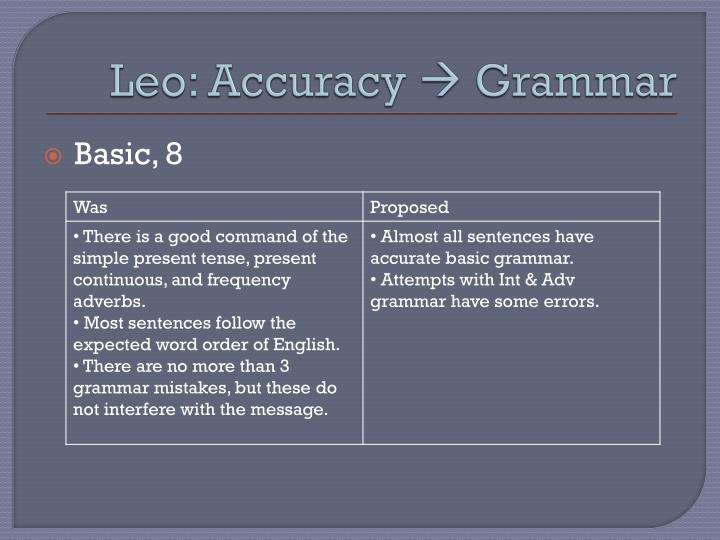 Leo: Accuracy