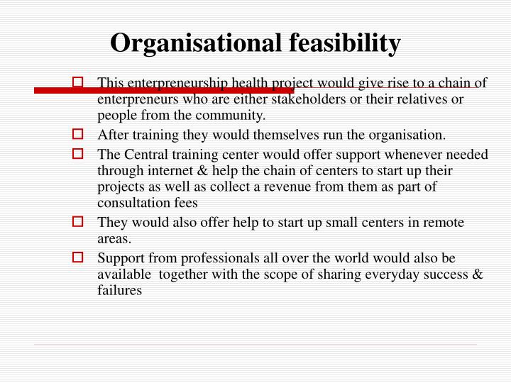 Organisational feasibility