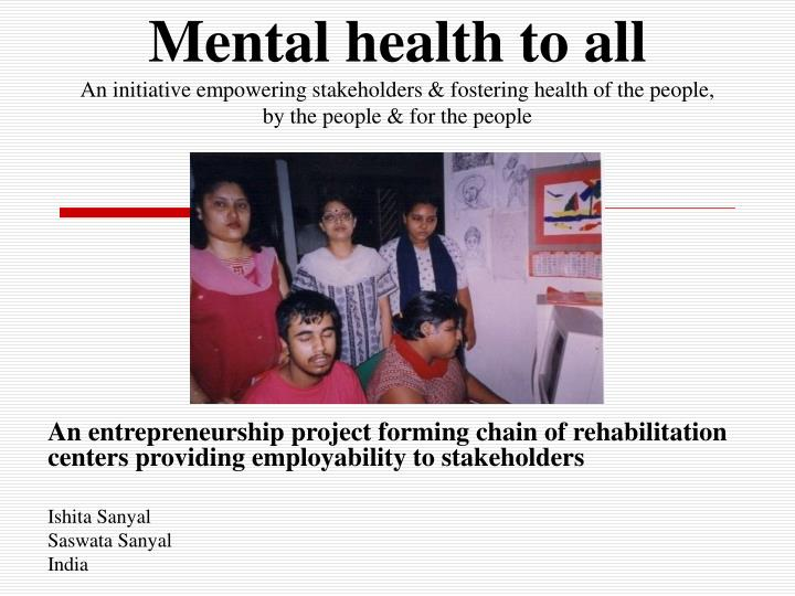 Mental health to all