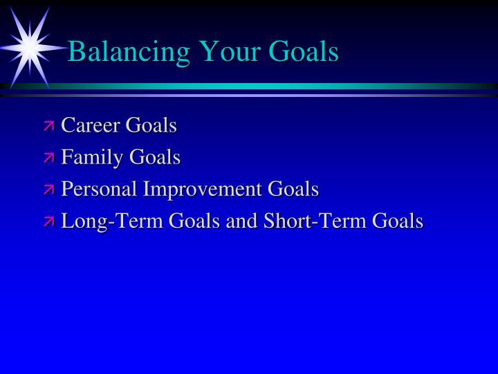 Balancing Your Goals
