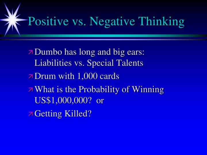 Positive vs. Negative Thinking