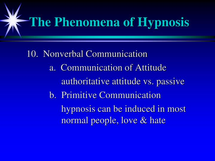 The Phenomena of Hypnosis