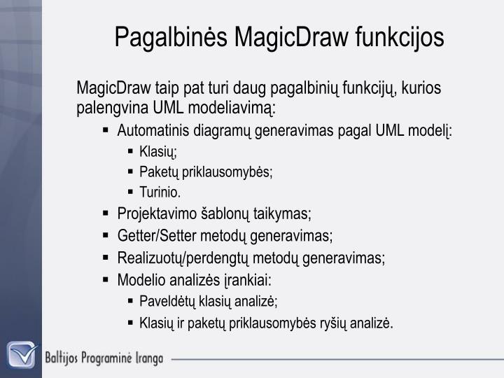 Pagalbinės MagicDraw funkcijos