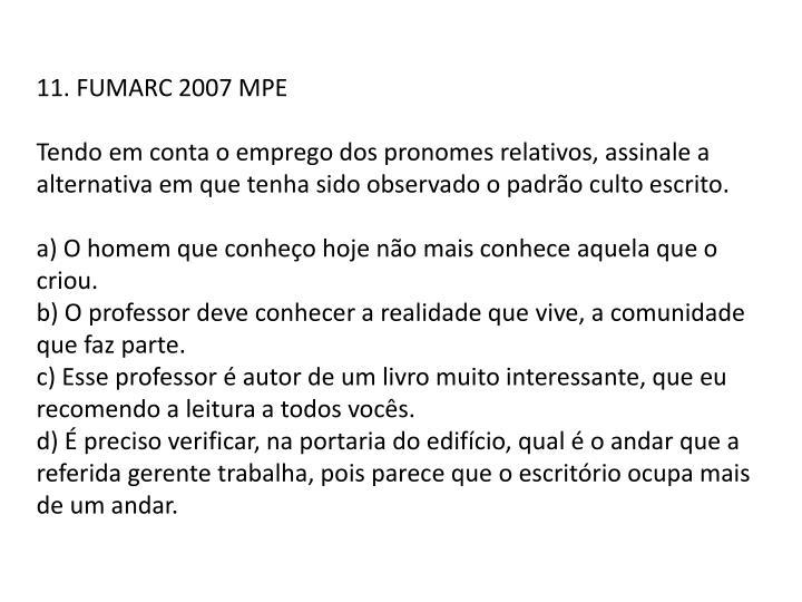 11. FUMARC 2007 MPE