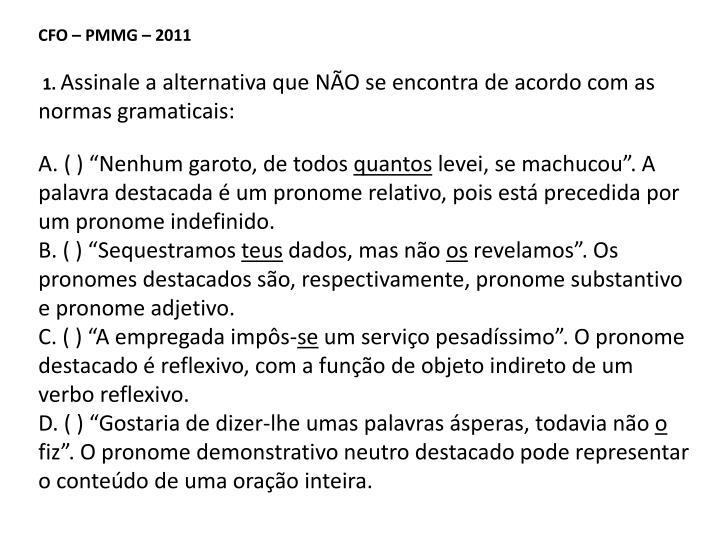CFO – PMMG – 2011