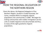 from the regional delegation of the northern region