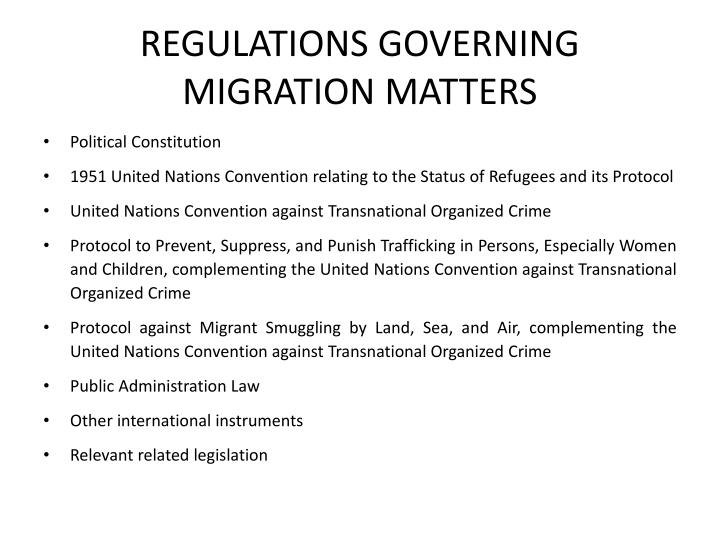 REGULATIONS GOVERNING MIGRATION MATTERS