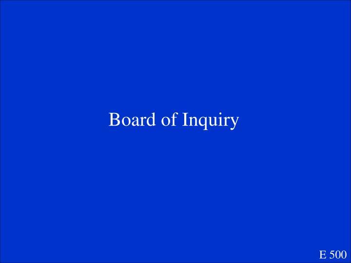 Board of Inquiry