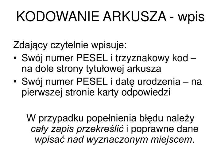 KODOWANIE ARKUSZA - wpis
